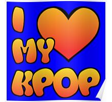 I LOVE MY KPOP - BLUE Poster
