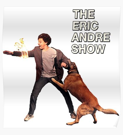 The Eric Andre Show Poster