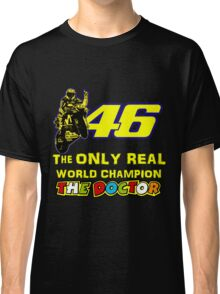 Valentino Rossi 46: The only real 2015 World Champion MotoGp Classic T-Shirt