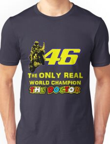 Valentino Rossi 46: The only real 2015 World Champion MotoGp Unisex T-Shirt