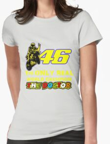 Valentino Rossi 46: The only real 2015 World Champion MotoGp Womens Fitted T-Shirt