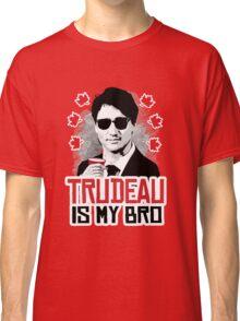 Trudeau is my Bro Classic T-Shirt