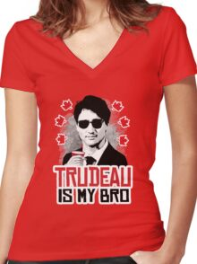 Trudeau is my Bro Women's Fitted V-Neck T-Shirt