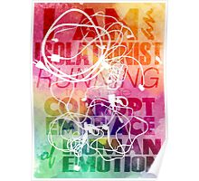 I Am An Isolationist Running From The Corrupt Embrace Of Human Emotion Poster