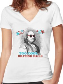Too Cool for British Rule Women's Fitted V-Neck T-Shirt