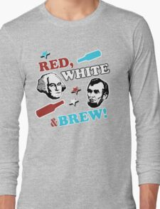 Red White and Brew Long Sleeve T-Shirt