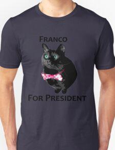 Franco For President Unisex T-Shirt