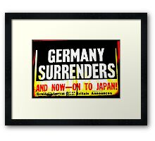 WWII Germany Surrenders Framed Print