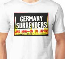WWII Germany Surrenders Unisex T-Shirt