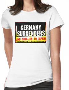 WWII Germany Surrenders Womens Fitted T-Shirt