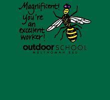 Magnificent! You're an Excellent Worker! Unisex T-Shirt
