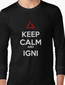 The witcher Igni Keep Calm Long Sleeve T-Shirt