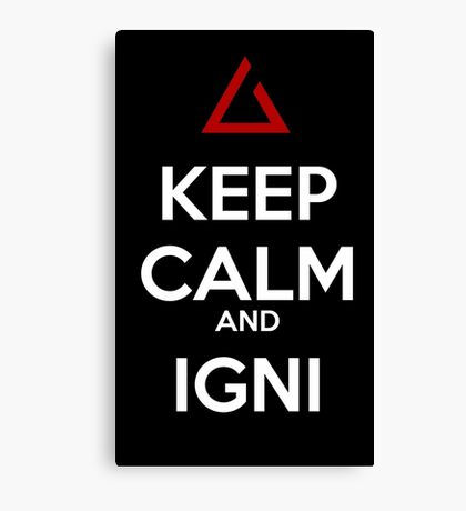 The witcher Igni Keep Calm Canvas Print