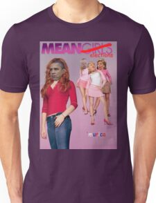 Mean Elections (Mean Girls Parody) Unisex T-Shirt