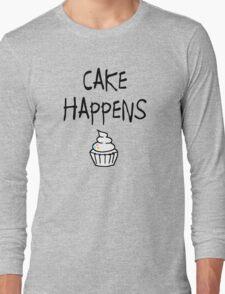 Cake Happens Long Sleeve T-Shirt