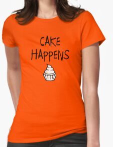 Cake Happens Womens Fitted T-Shirt
