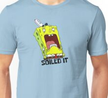 Soiled It! - Spongebob Unisex T-Shirt