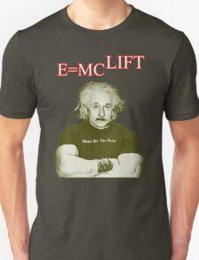 E Equals MC Lift - Body Building Unisex T-Shirt