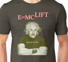 E Equals MC Lift - Body Building Unisex T-Shirt