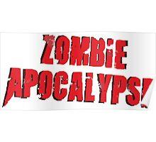 Zombie Apocalpse Logo Art Poster