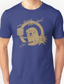 makin bacon pancakes T-Shirt