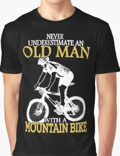 Never Underestimate an old man Graphic T-Shirt