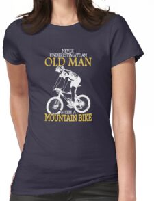 Never Underestimate an old man Womens Fitted T-Shirt
