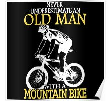 Never Underestimate an old man Poster
