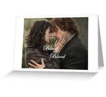 Outlander/Jamie & Claire Fraser/Blood of my Blood Greeting Card