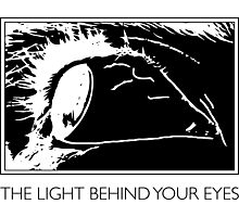 The Light Behind Your Eyes Photographic Print