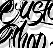 Brazen Custom Shop (Chicano Script) Sticker