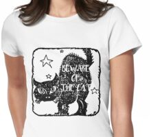 Cat - Beware of the Cat! Womens Fitted T-Shirt