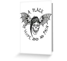 A Place of Hope and no Pain Greeting Card
