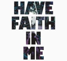 Have Faith In Me Kids Tee