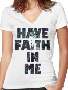 Have Faith In Me Women's Fitted V-Neck T-Shirt