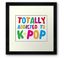 Totally addicted to K-pop in rainbow Framed Print