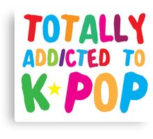Totally addicted to K-pop in rainbow Canvas Print