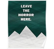 Leave The Horror Here - Foals Tshirt Poster