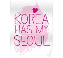 KOREA has my SEOUL Poster