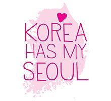 KOREA has my SEOUL Photographic Print