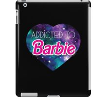 Addicted to BARBIE iPad Case/Skin