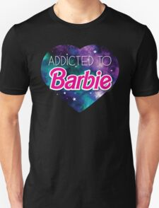 Addicted to BARBIE T-Shirt