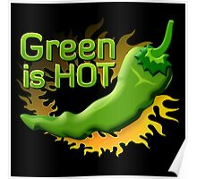 Green is HOT Poster
