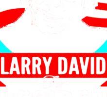 LARRY DAVID MAKE AMERICA PRETTY GOOD AGAIN PRESIDENT Sticker