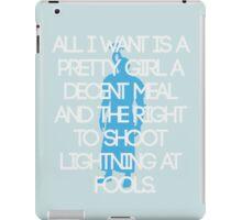 All I Want iPad Case/Skin