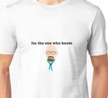 The One Who Knots Unisex T-Shirt