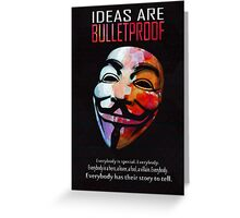 Ideas are BulletProof Greeting Card