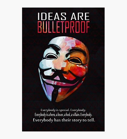 Ideas are BulletProof Photographic Print