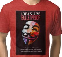 Ideas are BulletProof Tri-blend T-Shirt