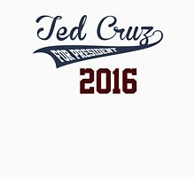 Ted Cruz For President Unisex T-Shirt